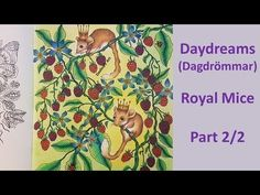 How To: Color a mouse   Royal Mice   Part 2/2   DAYDREAMS (Dagdrömmar) by Hanna Karlzon - YouTube