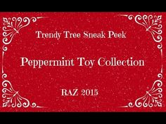 Sneak Peek at the RAZ Peppermint Toy Collection by Trendy Tree