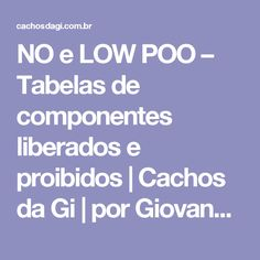 NO e LOW POO – Tabelas de componentes liberados e proibidos  |   Cachos da Gi | por Giovanna Oaken