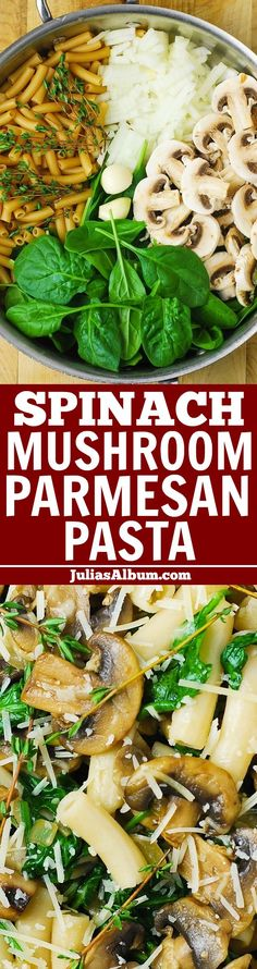 Parmesan Pasta with Mushrooms and Spinach - low in calories and low in fat, lots of veggies!