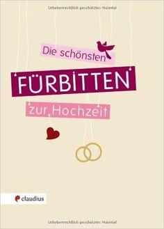 Die schönsten Fürbitten zur Hochzeit: Amazon.de: Bücher