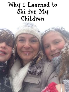 Inspirational! Why one mom learned to ski...for her kids. @back2ski
