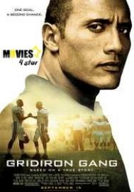Download Gridiron Gang 2006 Full HD Movie Online without spending a single penny from movies4star. Watch 2017 latest crime, drama, and sports movies on your mobile PC and tabs.