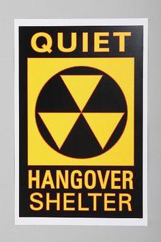 Hangover Shelter Poster