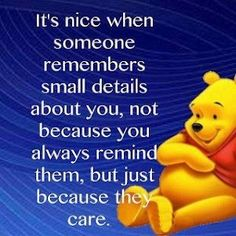 Its Nice When Someone Remembers Small Details About You love love quotes quotes quote love quote winnie the pooh friendship quotes cute quotes winnie the pooh quotes Winnie The Pooh Quotes, Winnie The Pooh Friends, Piglet Quotes, Snoopy Quotes, The Words, Cute Quotes, Funny Quotes, Random Quotes, Quirky Quotes