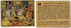 Another example of the 1938 series Horrors of War trading cards (widely sought after decades later) from Gum Inc., one of the most famous trading card sets of all-time. There were 288 cards divided into 2 series. Scenes of torture, bloody battlefields and children under attack are all shown in the set. The backs offer detailed descriptions of what's happening on the card.