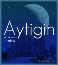 Baby Boy Name: Aytigin. Meaning: Moon Prince. http://www.pinterest.com/vintagedaydream/baby-names/