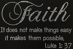 Faith Makes Things Possible Rhinestone Motif by BlingnPrintStreet
