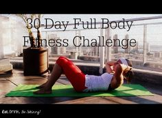 May 2014: 30-Day Full Body Fitness Challenge #30daychallenge #fitness #getfit