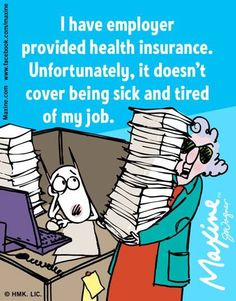 Maxine on being a team Super Tuesday, Aunty Acid, Work Humor, Work Funnies, Office Humor, Health Insurance, Insurance Humor, Going To Work, A Team
