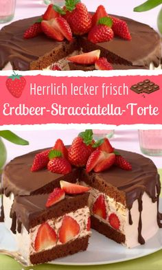 Köstliche Erdbeer-Stracciatella-Torte This grandiose strawberry stracciatella cake convinces with de Strawberries And Cream, Delicious Chocolate, Greek Recipes, Pie Recipes, Food Items, Strawberry, Food And Drink, Sweets, Stuffed Peppers