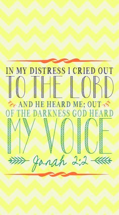 Then Jonah prayed unto the LORD his God out of the fish's belly,  And said, I cried by reason of mine affliction unto the LORD, and he heard me; out of the belly of hell cried I, and thou heardest my voice (Jonah 2:1-2.) Whither shall I go from thy spirit? or whither shall I flee from thy presence?  If I ascend up into heaven, thou art there: if I make my bed in hell, behold, thou art there (Psalm 139:7-8.)