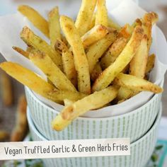 Vegan Truffled Garlic & Green Herb Fries | Made Just Right by Earth Balance #vegan #earthbalance