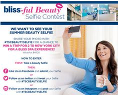TSC Bliss-ful Beauty Selfie Contest – Win Trip to New York