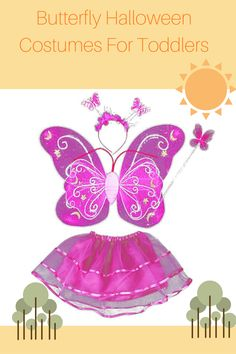 Butterfly Halloween Costumes For Toddlers- Get ready for Halloween NOW.