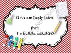 Classroom Supply Labels from The Ecstatic Educator  on TeachersNotebook.com -  (5 pages)  - Cute labels to keep classroom supplies organizer