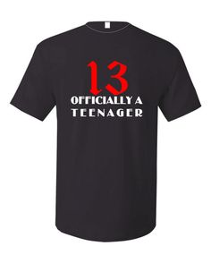 I am going to get this for Mason!  Black tshirt for a boy's 13th birthday free by fandangotees, $22.00