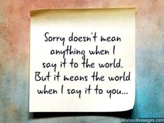 Message to say sorry to girlfriend