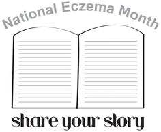 Get your #eczema story published in honor of National Eczema Awareness month! Instead of allergy AND eczema stories, this month it's all about eczema!