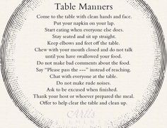 Table Manners Printable Placemat for Children by ArtisElements//not as a placemat, but hung in kitchen -- everyone could use a reminder now & then Manners For Kids, Good Manners, Table Etiquette, Etiquette And Manners, Ettiquette For A Lady, Funeral Poems, Kid Essentials, Table Manners, Best Travel Quotes