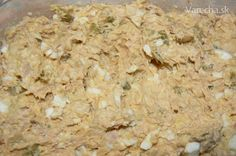 Rybacia pomazánka mojej maminky. Vždy si ju spravím, keď pečiem dobrý domáci chlebík. Czech Recipes, Ethnic Recipes, Dips, Party Snacks, I Foods, Brunch, Food And Drink, Appetizers, Cooking Recipes