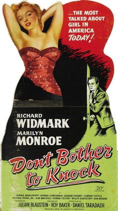Don't Bother To Knock (1952) starring Richard Widmark & Marilyn Monroe