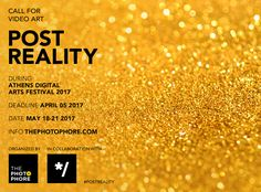 CALL FOR VIDEO ARTISTS: #PostReality | the PhotoPhore