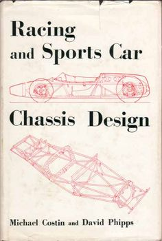 Racing and Sports Car Chassis Design: Michael Costin: 9780837602967: Amazon.com: Books