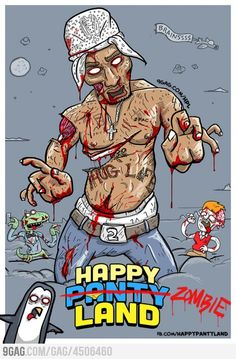 Happy Birthday Tupac! THUG ZOMBIE LIFE!