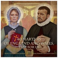 Happy Feast Day The 40 Martyrs of England and Wales are a group of Catholic men and women executed for the faith between 1535 and Pictured are St. Catholic Art, Catholic Saints, Roman Catholic, English Reformation, Reformation Day, Happy Feast Day, Saint Quotes, Pray For Us, Christian Art