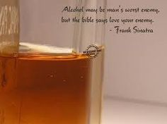 A good quote about alcohol.