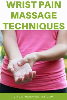 Wrist Pain Massage Techniques to provide pain relief. Sinew Therapeutics also offers a full line of Sports Injury and Rehabilitation products proven for fast pain relief and quick recovery.