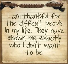 this is for all my exasperating selfish in laws..GOD bless them..