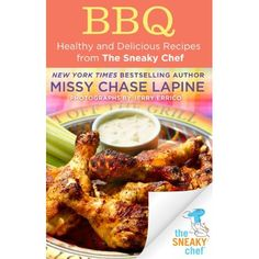 BBQ: Healthy and Delicious Recipes from The Sneaky Chef >>> For more information, visit image link.