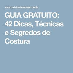 GUIA GRATUITO: 42 Dicas, Técnicas e Segredos de Costura