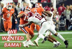 WE WANTED BAMA! Well, maybe not! #WeWantedBama #Alabama #RollTide #Bama #BuiltByBama #RTR #CrimsonTide #RammerJammer