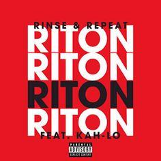 Rinse & Repeat - Riton Feat. Kah-Lo