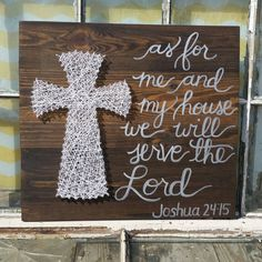 "String Art Cross - ""As for me and my house we will Serve the Lord"" Joshua 24:15 Religious Home Decor - Christian Wall Art - NailedItDesign"