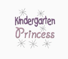 Kindergarten Princess machine embroidery by StinkingCuteApplique, $2.99
