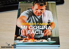 Mi Cocina Fácil de Gordon Ramsay. Porque la cocina es un sueño