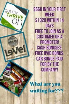 Why not Thrive????? Awesome company Awesome products. Go to my website http://reedbrandi03.le-vel.com and create your FREE customer or Free Promoter account and then contact me. Email me any time with your questions at brandireed2003@hotmail.com