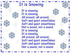 """It is Snowing"" Song. Just add snow (paper snowflakes, white pom poms ...)"