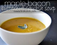 Butternut Squash Soup - I realize the bacon disqualifies this from my vegetarian board, Rebekah, but I could omit if when cooking!