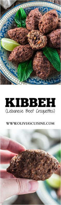 Kibbeh (Lebanese Beef Croquettes)   www.oliviascuisine.com   This Lebanese classic is one of my favorite dishes in the whole world! It consists of a dough made of meat, bulgur (cracked wheat), onions and mint leaves, formed into football shaped croquettes, and filled with more meat, onions, pine nuts and Middle Eastern spices. They are then deep fried to perfection so they are crisp on the outside and soft inside!