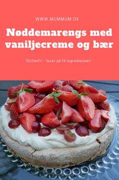 Nem og lækker kage. Nøddemarengs med vaniljecreme og friske sommerbær. Something Sweet, Lchf, Food Inspiration, Sweet Tooth, Strawberry, Food And Drink, Gluten Free, Sweets, Fruit