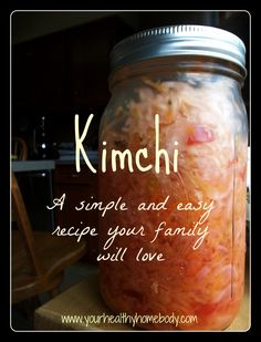 Kimchi ~ A mild version of a traditional Korean fermented food www.yourhealthyhomebody.com {GAPS, SCD, gluten free, grain free}