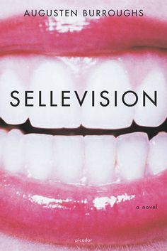 SELLEVISION by Augusten Burroughs - his only book of fiction. Funny, easy read.