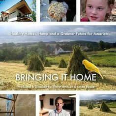 """The builder of the nation's first hemp house had such a profound experience constructing the home, that a documentary movie was made about the endeavor. """"Bringing it Home"""" is an inspiring movie not just about the benefits of industrial hemp, but the quest to build healthy homes for healthy people. A must watch."""
