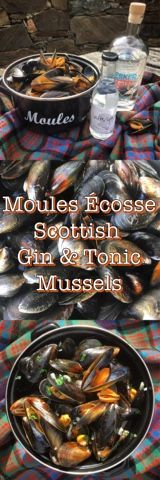 Foodie Quine: Moules �cosse - Scottish Gin and Tonic Mussels