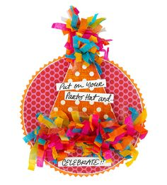Use leftover paper scraps or pieces of colorful tissue paper to make a fun Party Hat birthday card!